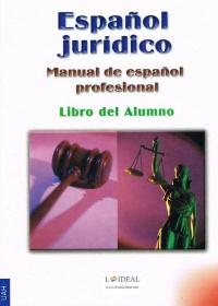 Español Jurídico - Manual de español profesional - Libro del Alumno